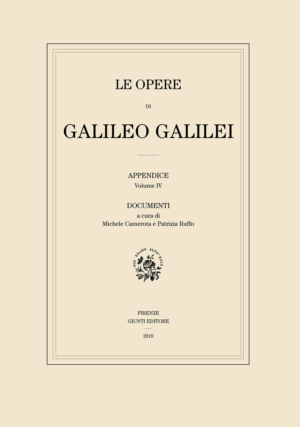 Fourth volume of the Updated Supplement to the National Edition of Galilei's Works: Documents